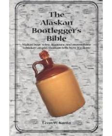 Alaskan Bootlegger Bible
